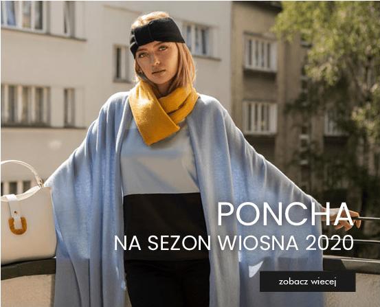 Poncha na sezon wiosna 2020